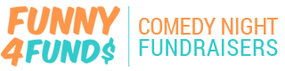 Funny 4 Funds - Comedy Night Fundraisers